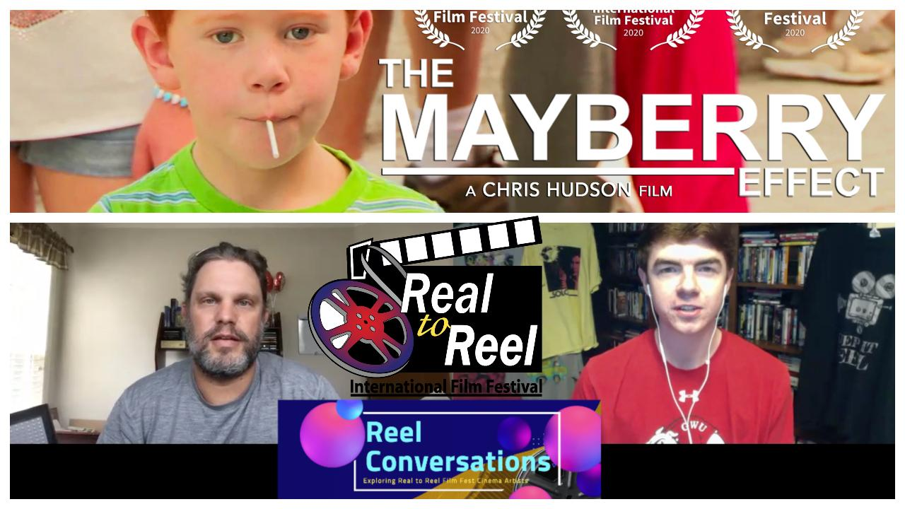 Reel Conversations with Chris Hudson, director/producer for the Mayberry Effect Poster