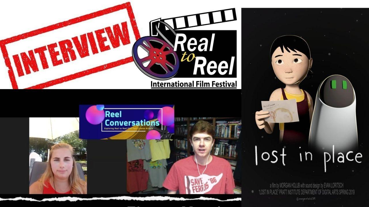 Reel Conversations with Morgan Holub (writer, director, producer - Lost in Place) Poster