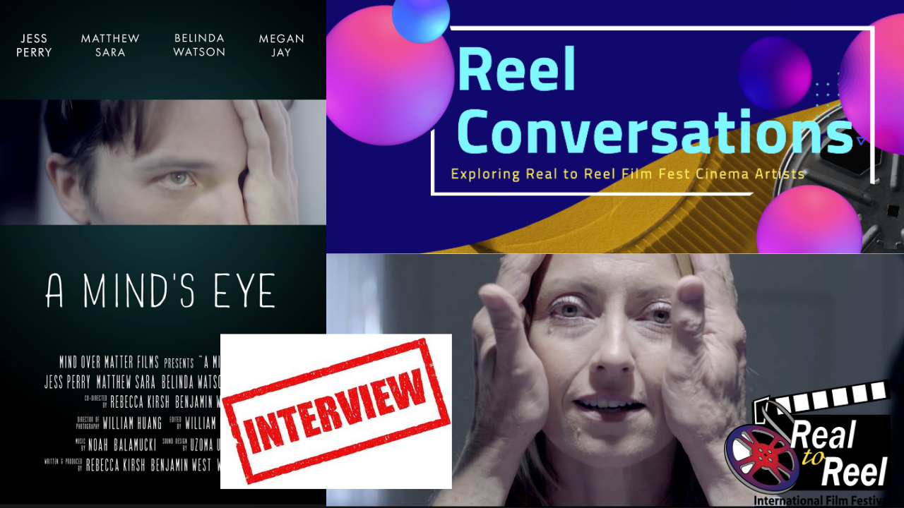 Reel Conversations with Rebecca Kirsh (director, A Mind's Eye) Poster