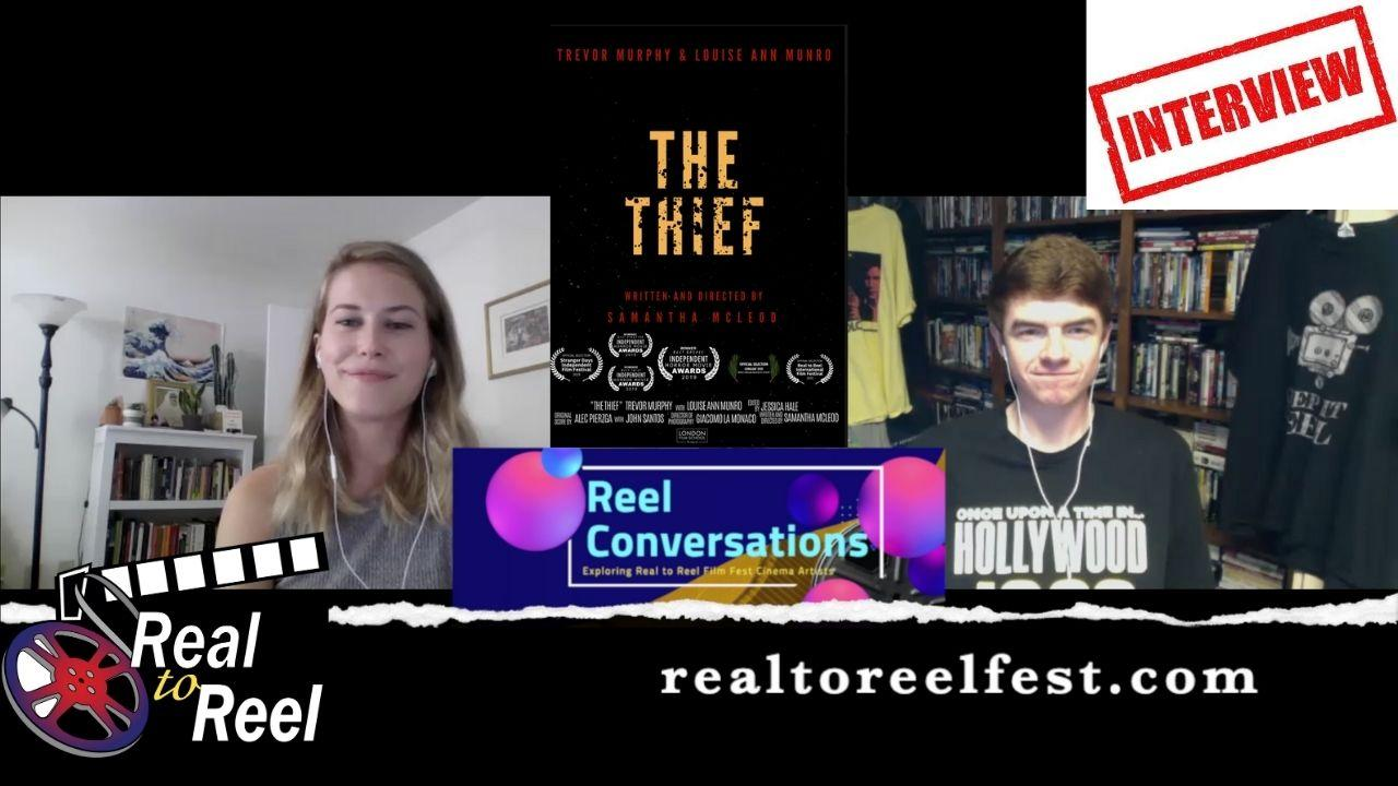 Reel Conversations with Samantha McLeod (writer, director for The Thief) Poster