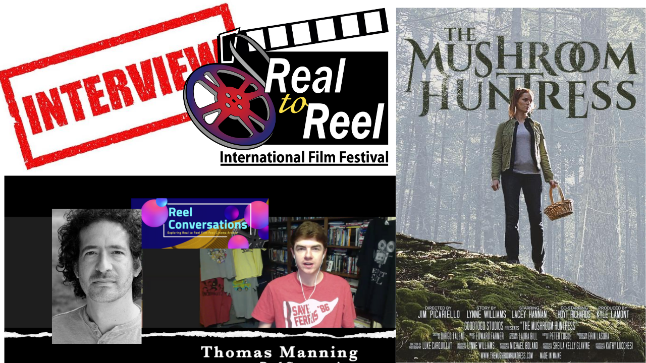 Reel Conversations with Jim Picariello (writer, director for the Mushroom Huntress) Poster