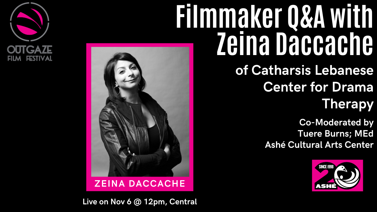 Filmmaker Q&A with Zeina Daccache of Catharsis Lebanese Center for Drama Therapy Poster