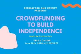 Crowdfunding to Build Independence - OpenTV