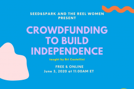 Crowdfunding to Build Independence - The Reel Women