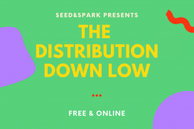 The Distribution Down Low