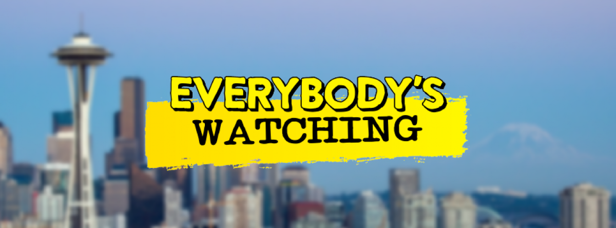 Everybody's Watching