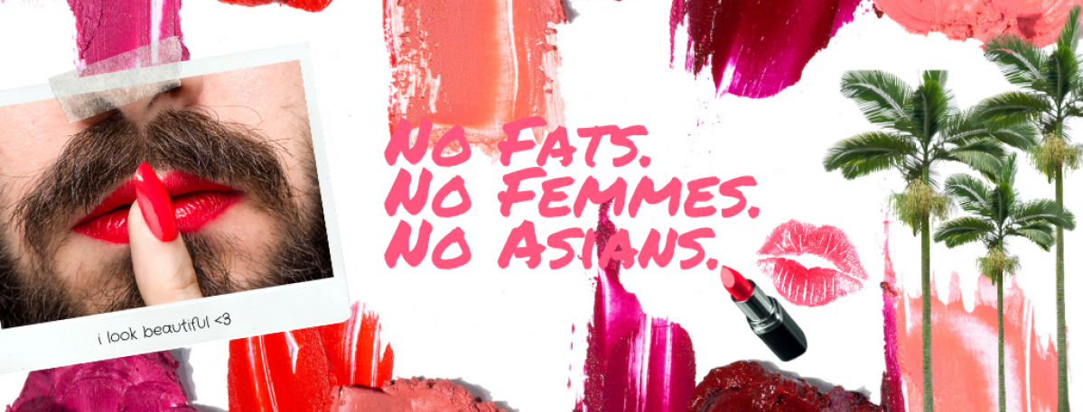 No Fats. No Femmes. No Asians.